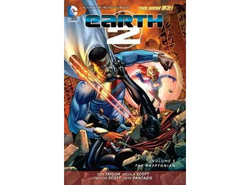 Earth 2 5 : The Kryptonian (Paperback) (Tom Taylor & Daniel H. Wilson) - image 1 of 1