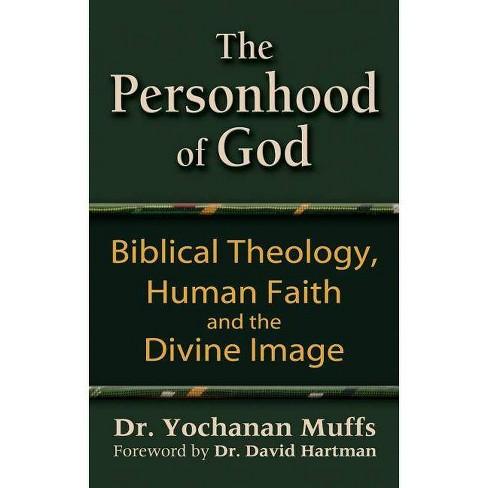 Personhood of God - by  Yochanan Muffs (Paperback) - image 1 of 1