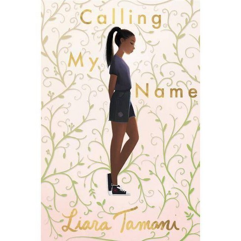 Calling My Name - by  Liara Tamani (Paperback) - image 1 of 1