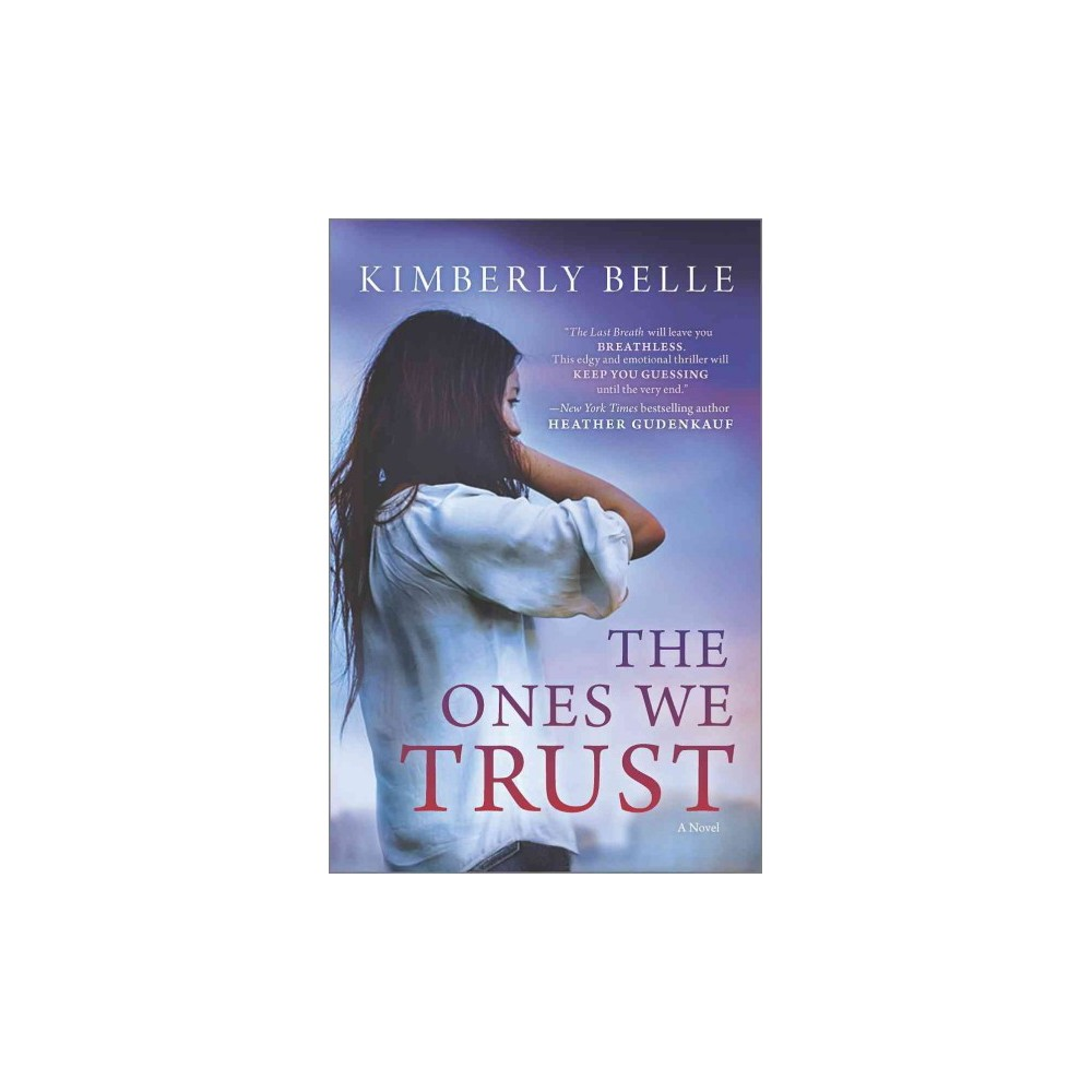 The Ones We Trust (Paperback)