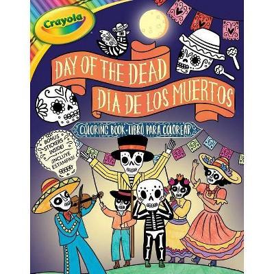 - Crayola Day Of The Dead/Día De Los Muertos Coloring Book -  (Crayola/Buzzpop) (Paperback) : Target