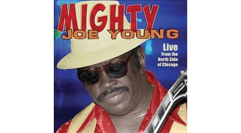 Mighty Joe Young - Live From The North Side Of Chicago (CD) - image 1 of 1