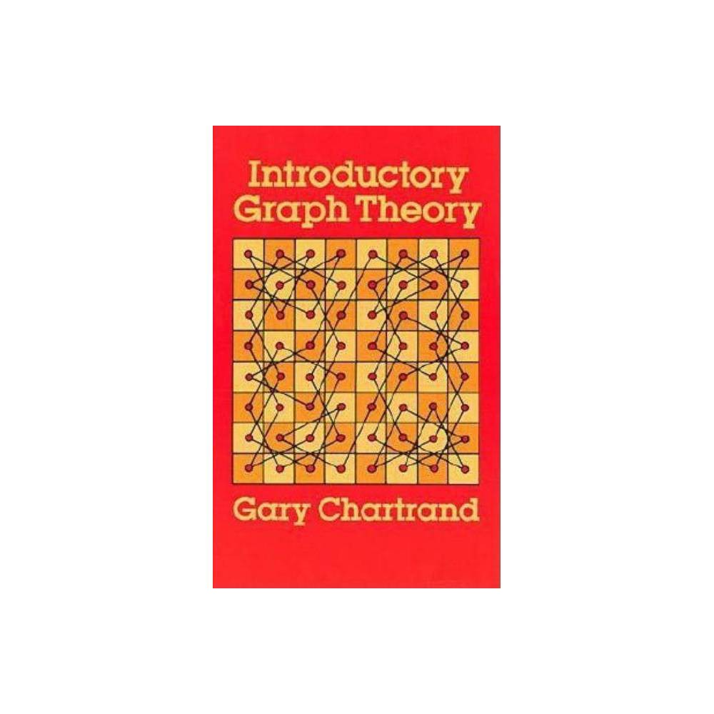 Introductory Graph Theory Dover Books On Mathematics Abridged By Gary Chartrand Paperback