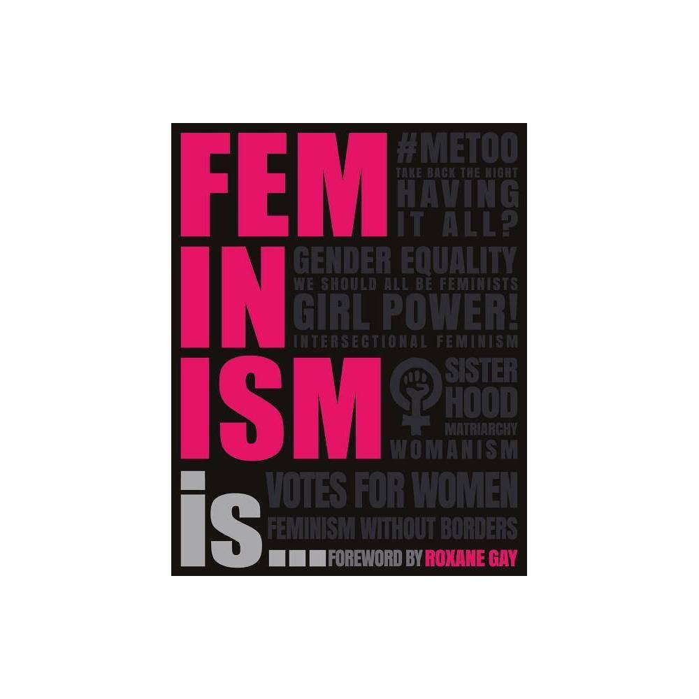 Feminism Is Paperback