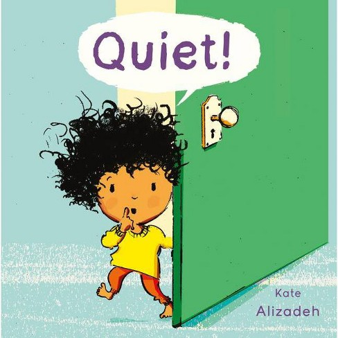 Quiet! - (Child's Play Library) by  Kate Alizadeh (Paperback) - image 1 of 1
