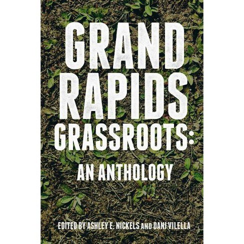 Grand Rapids Grassroots - (Paperback) - image 1 of 1