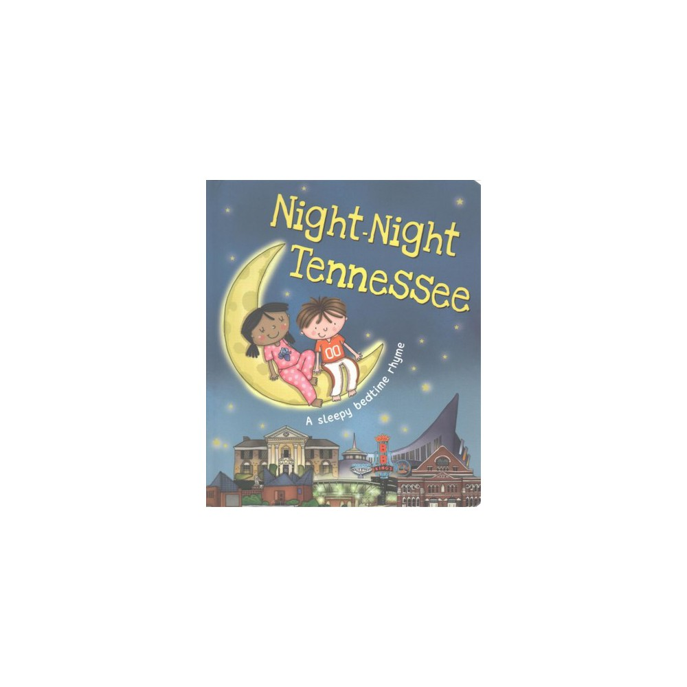 Night-Night Tennessee (Hardcover) (Katherine Sully)