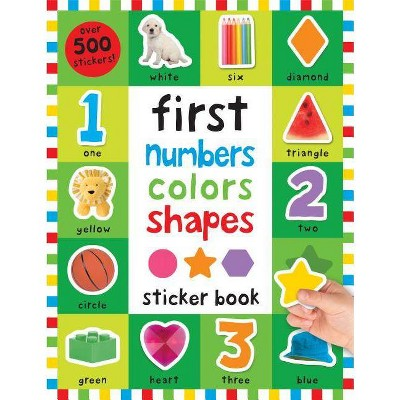 First 100 Stickers: First Numbers, Colors, Shapes - by  Roger Priddy (Paperback)