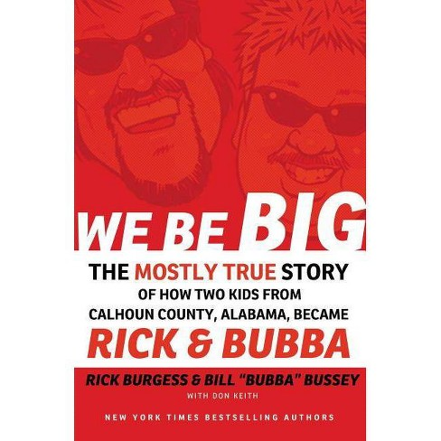 We Be Big - by  Rick Burgess & Bill Bussey (Paperback) - image 1 of 1