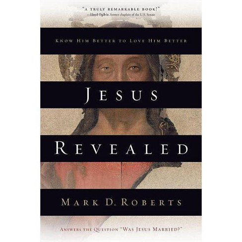 Jesus Revealed - by  Mark D Roberts (Paperback) - image 1 of 1