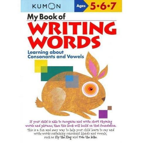 My Book of Writing Words: - (Kumon Workbooks) (Paperback) - image 1 of 1