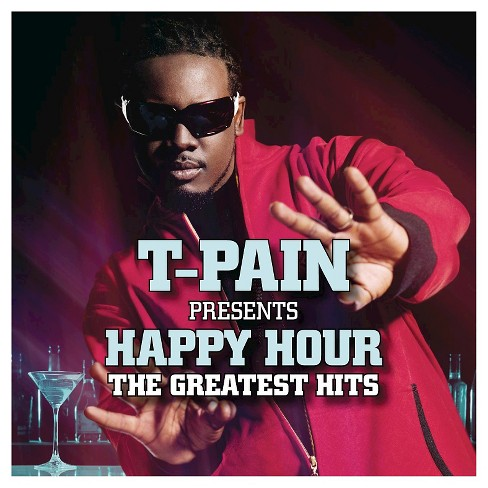 T-Pain Presents Happy Hour: The Greatest Hits - image 1 of 2