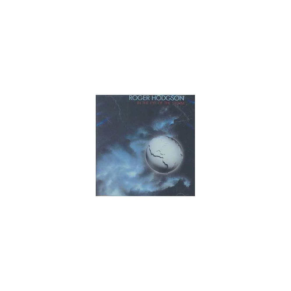 Hodgson Roger; Hodgson Roger - In the Eye of the Storm (CD)