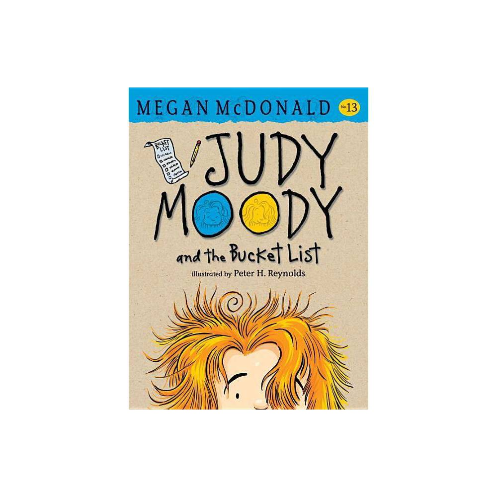 Judy Moody And The Bucket List Judy Moody Hardcover By Megan Mcdonald