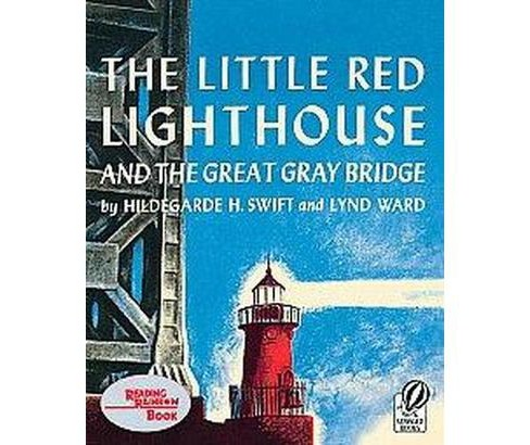 Little Red Lighthouse and the Great Gray Bridge (Reprint) (Paperback) (Hildegarde Swift) - image 1 of 1
