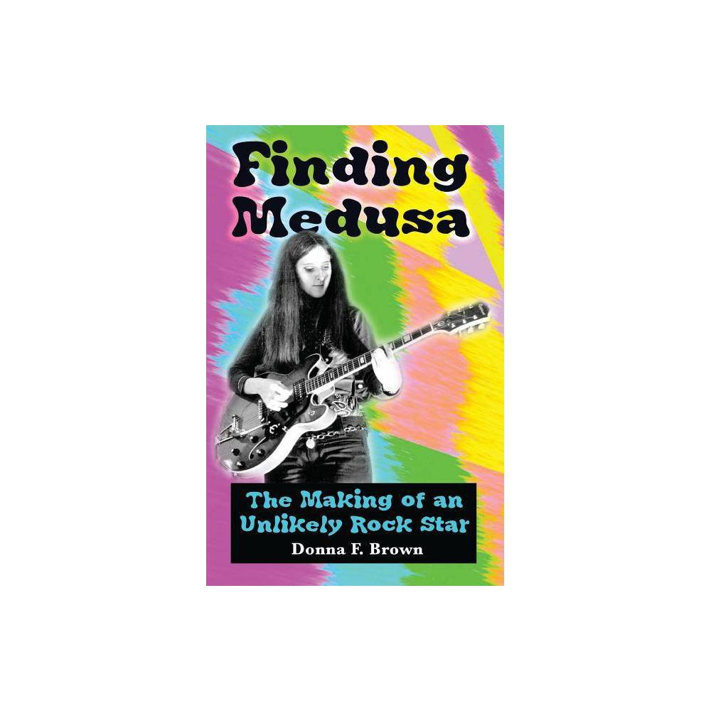 Finding Medusa By Donna F Brown Paperback