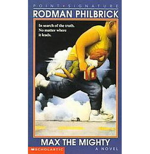 Max the Mighty (Reissue) (Paperback) (W. R. Philbrick) - image 1 of 1