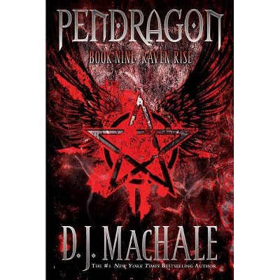 Raven Rise - (Pendragon (Quality)) by  D J Machale (Paperback)