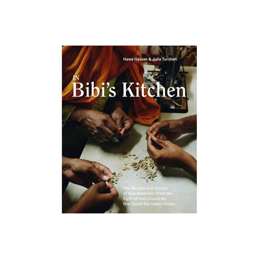 In Bibi S Kitchen By Hawa Hassan Hardcover