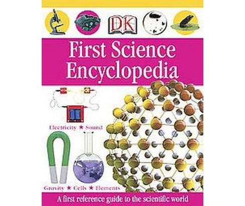 First Science Encyclopedia (Hardcover) - image 1 of 1