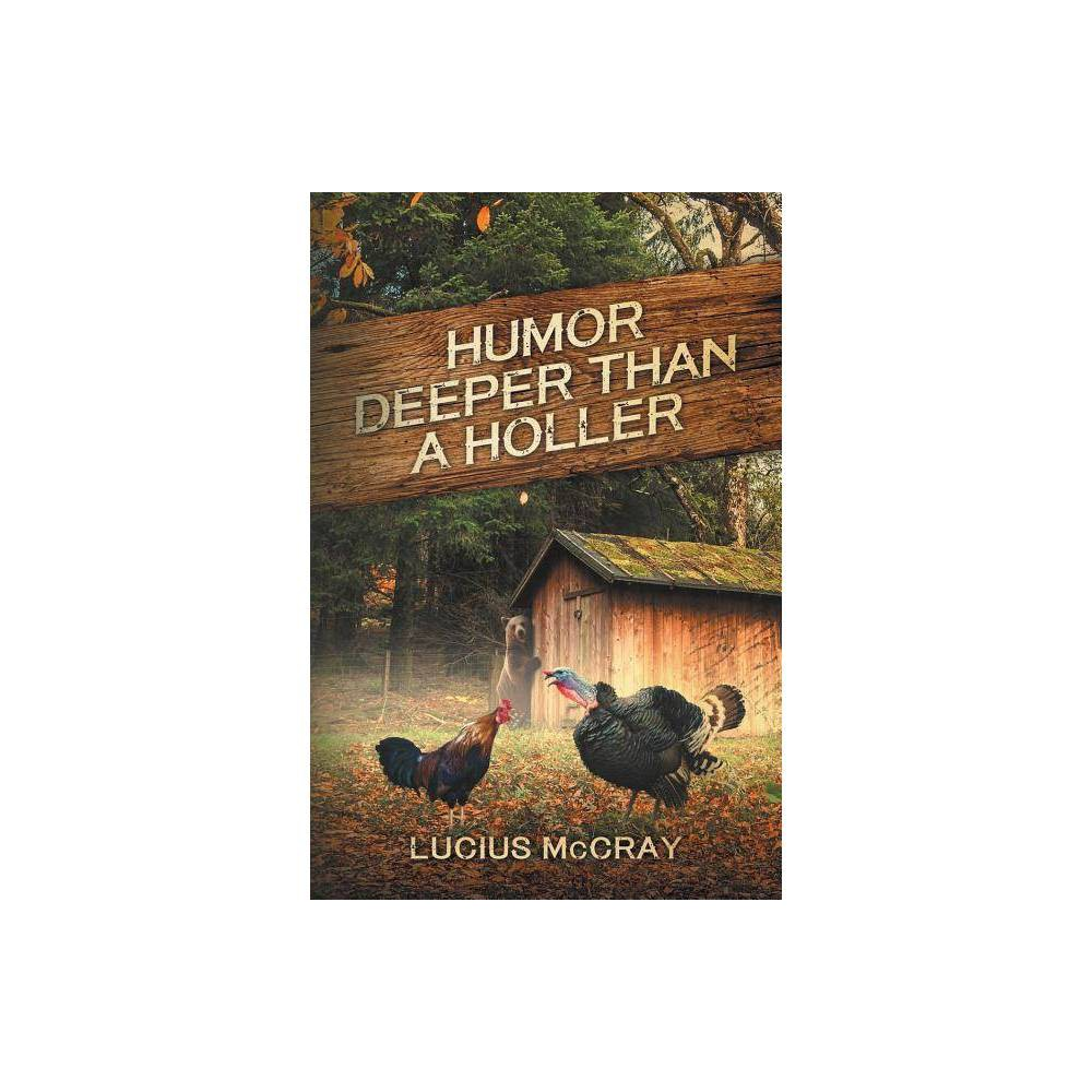 Humor Deeper Than A Holler By Gary Mcpherson Paperback