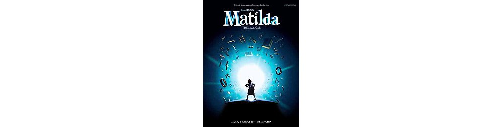 Music Sales Matilda : The Musical: Piano / Vocal (Paperba...