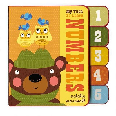 My Turn to Learn Numbers - by Natalie Marshall (Board_book)