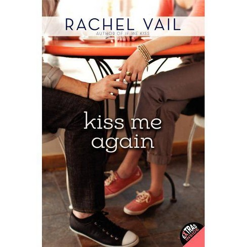 Kiss Me Again - by  Rachel Vail (Paperback) - image 1 of 1