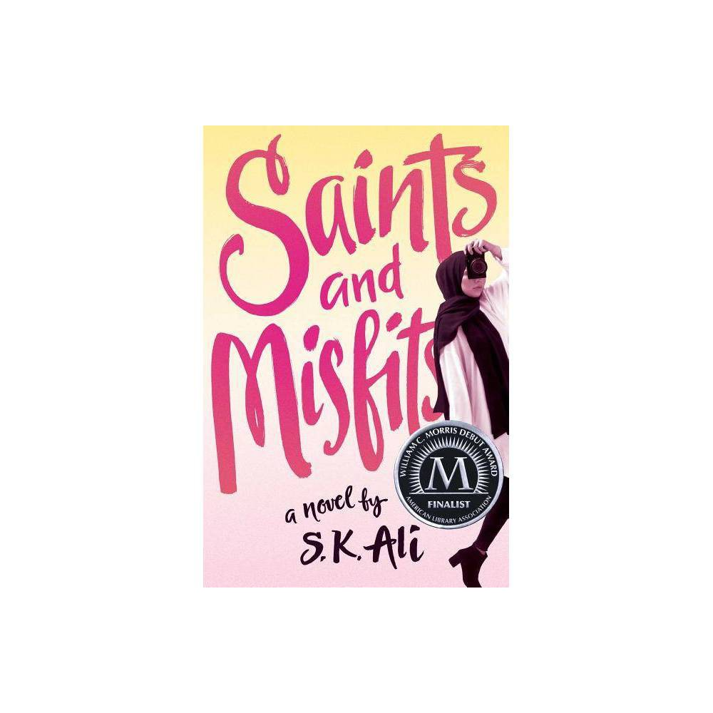 ISBN 9781481499248 product image for Saints and Misfits - by S K Ali (Hardcover) | upcitemdb.com