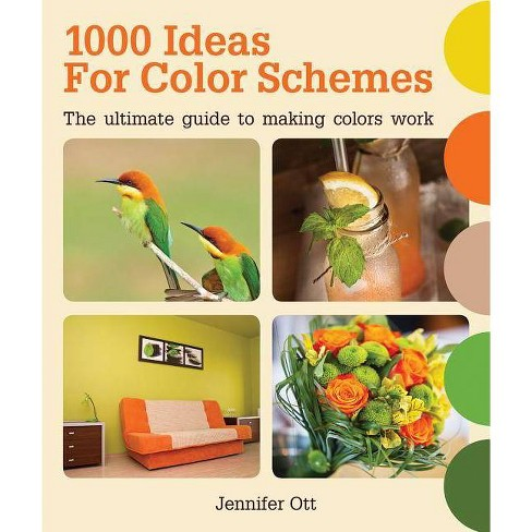 1000 Ideas for Color Schemes - by  Jennifer Ott (Paperback) - image 1 of 1