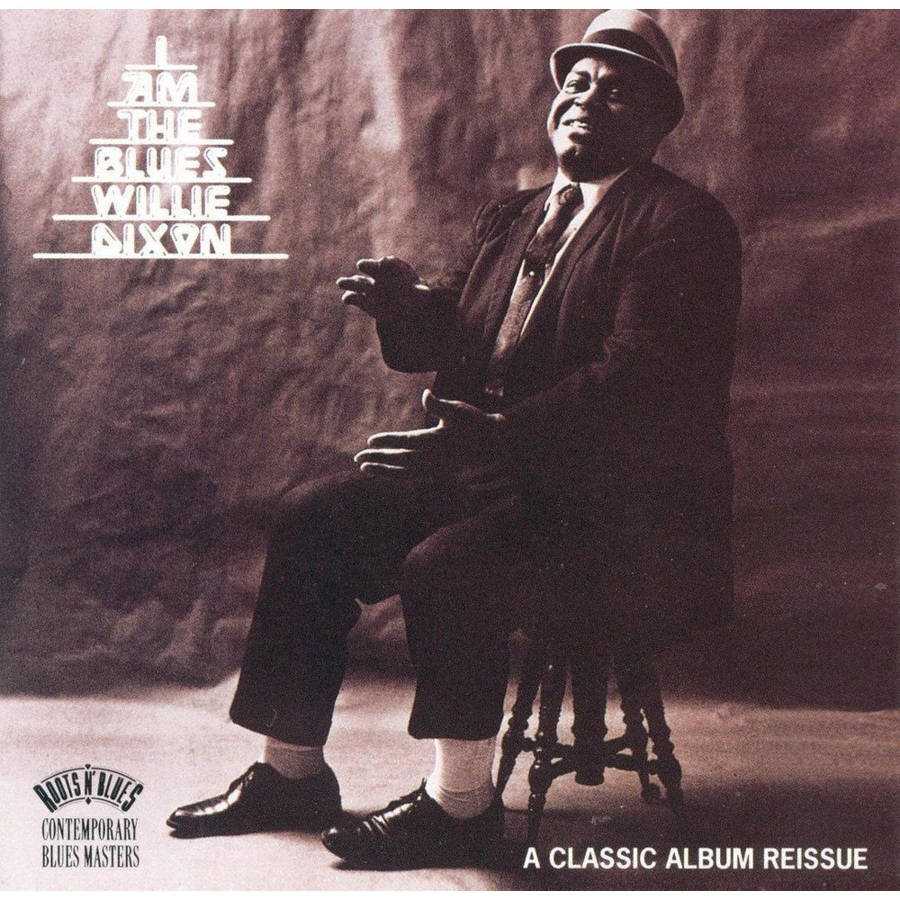 Willie Dixon - I Am The Blues (CD)
