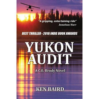Yukon Audit - 3rd Edition by  Ken Baird (Paperback)