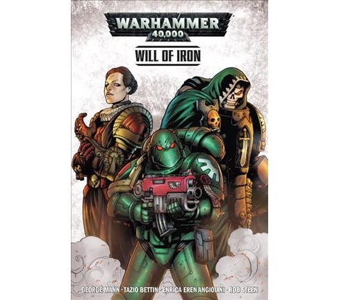 Warhammr 40,000 Will of Iron 1 (Paperback) (George Mann) - image 1 of 1
