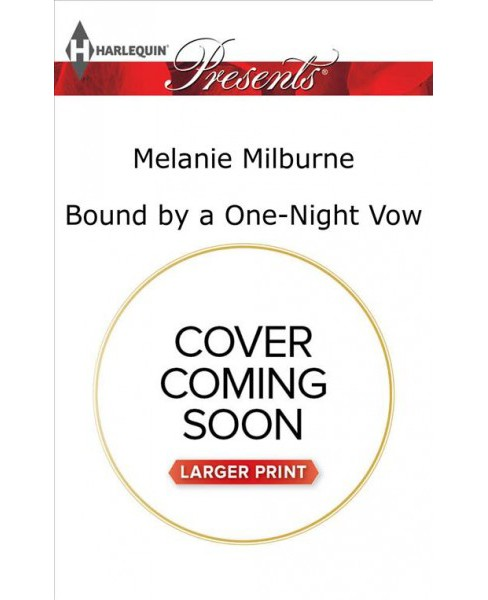 Bound by a One-night Vow -  Large Print by Melanie Milburne (Paperback) - image 1 of 1
