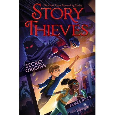 Story Thieves Secret Origins 10/03/2017 - by James Riley (Paperback)