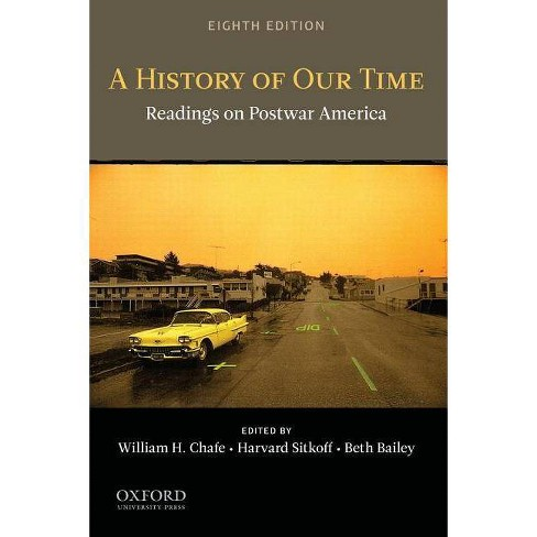 A History of Our Time - 8 Edition (Paperback) - image 1 of 1