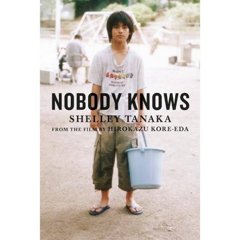 Nobody Knows - by  Shelley Tanaka (Hardcover) - image 1 of 1
