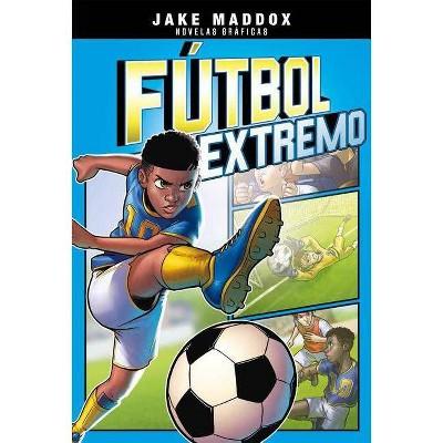 Futbol Extremo (Jake Maddox Novelas Graficas) - by Jake Maddox (Paperback)