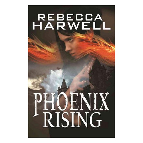 Phoenix Rising (Paperback) (Rebecca Harwell) - image 1 of 1