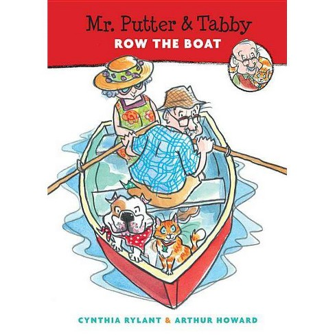 Mr. Putter & Tabby Row the Boat - by  Cynthia Rylant (Paperback) - image 1 of 1