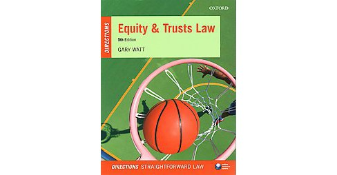 Equity & Trusts Law Directions (Paperback) (Gary Watt) - image 1 of 1