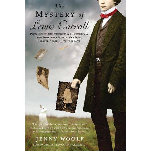 The Mystery of Lewis Carroll - by  Jenny Woolf (Paperback) - image 1 of 1