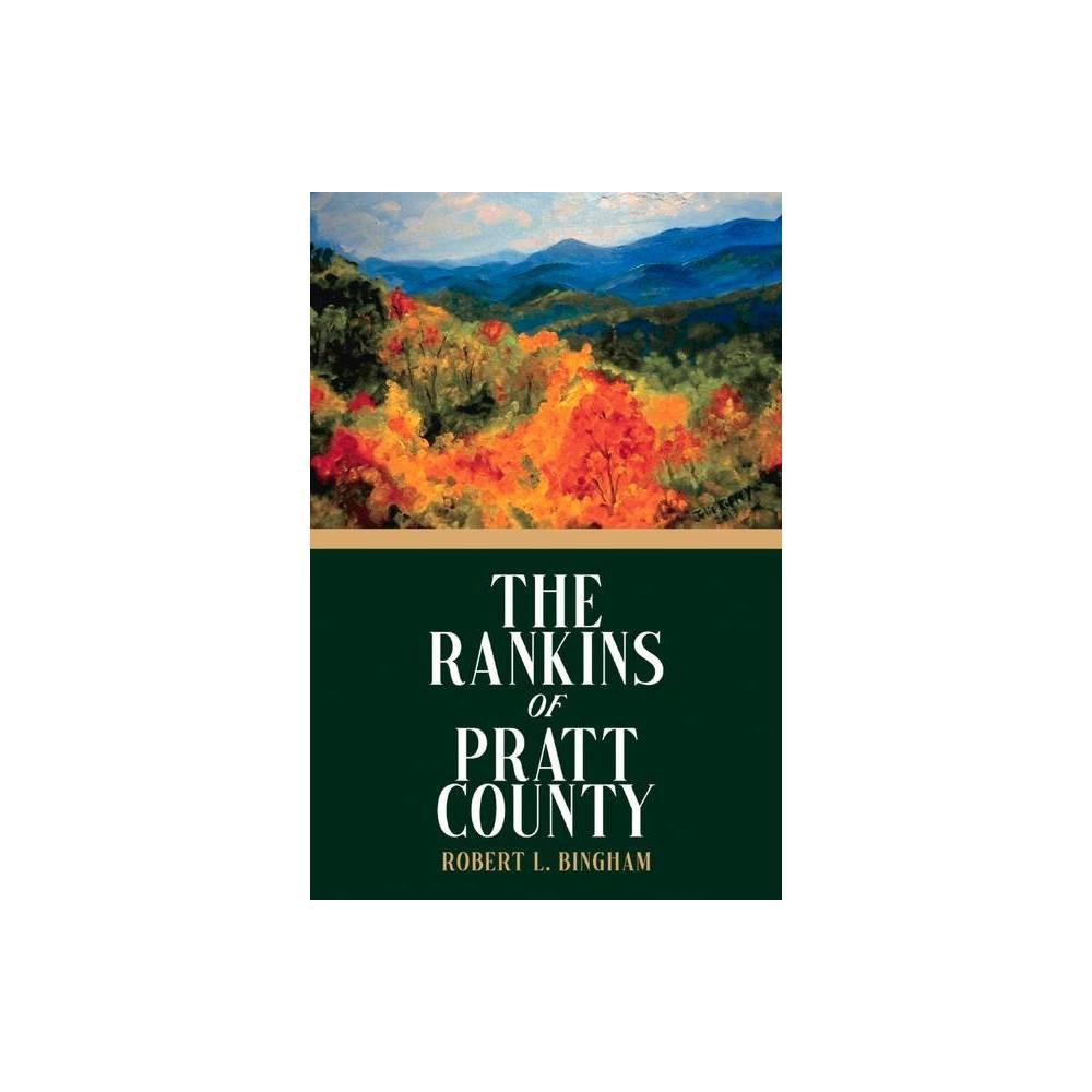 The Rankins Of Pratt County By Robert Bingham Paperback