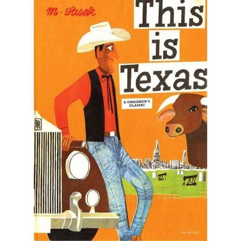 This Is Texas - (This Is . . .) by  Miroslav Sasek (Hardcover) - image 1 of 1