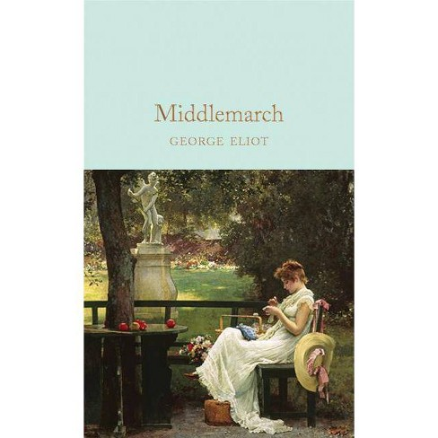 Middlemarch - by  George Eliot (Hardcover) - image 1 of 1
