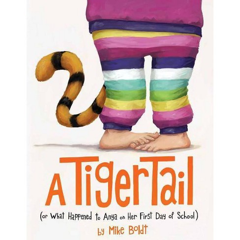 A Tiger Tail - by  Mike Boldt (Hardcover) - image 1 of 1