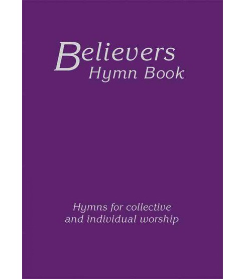Believers Hymn Book (Hardcover) - image 1 of 1