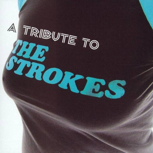 Various - Tribute To The Strokes (CD) - image 1 of 1