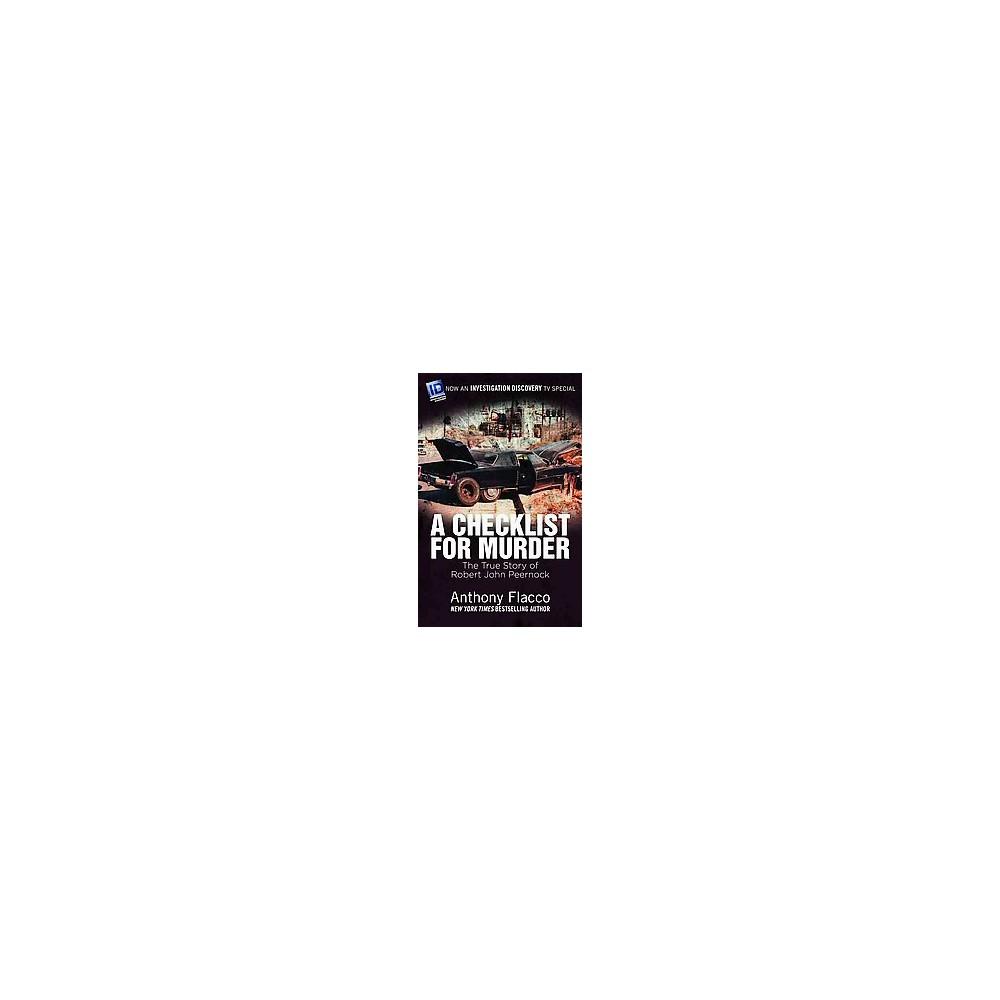 Checklist for Murder : The True Story of Robert John Peernock (Reissue) (Paperback) (Anthony Flacco)