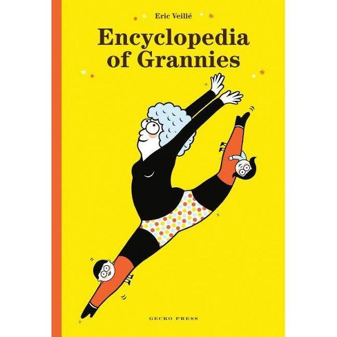 Encyclopedia of Grannies - by  Eric Veille (Hardcover) - image 1 of 1